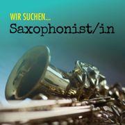 Saxophonist in gesucht Tenor Bariton