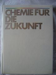 Chemie für die Zukunft Gebundene