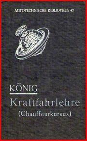 König - Kraftfahrlehre Chauffeurkursus von 1930 -