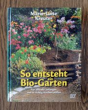 Gartenbuch So entsteht ein Biogarten