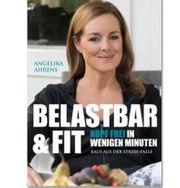 BELASTBAR FIT von Angelika Ahrens