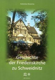 Geschichte der Friedenskirche zu Schweidnitz
