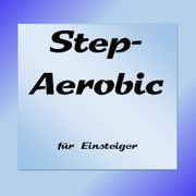 Step- Aerobic für Einsteiger 1X