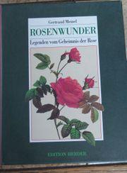 Rosenwunder Legenden vom Geheimnis der