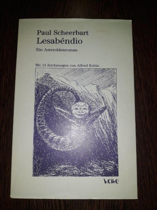 Lesabendio Ein Asteroidenroman - Paul Scheerbart