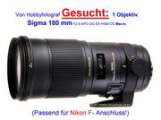 Hobbyfotograf sucht ein SIGMA 180