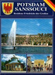Potsdam Sanssouci - Residenz Friedrichs des