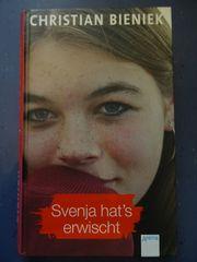 Svenja hat s erwischt von
