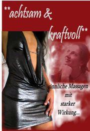 Erotische Massage mit softdominanten Einflüssen