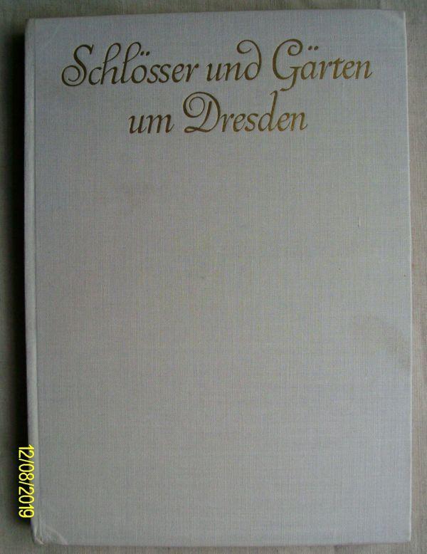 Schlösser und Gärten um Dresden