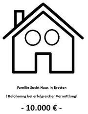 Haus gesucht BELOHNUNG 10 000EUR