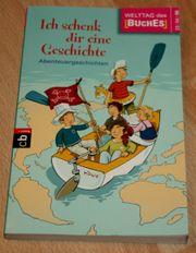 Kinder-Buch - Ich schenk dir eine Geschichte