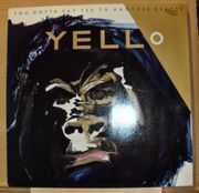 YELLO - YOU GOTTA SAY YES