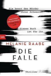 Die Falle von Melanie Raabe -