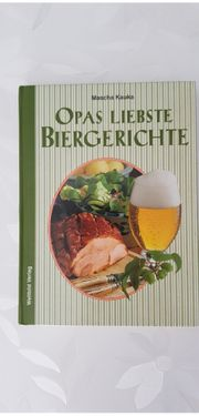 Rezeptbuch Opas liebste Biergerichte