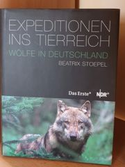 Beatrix Stoepel - Wölfe in Deutschland