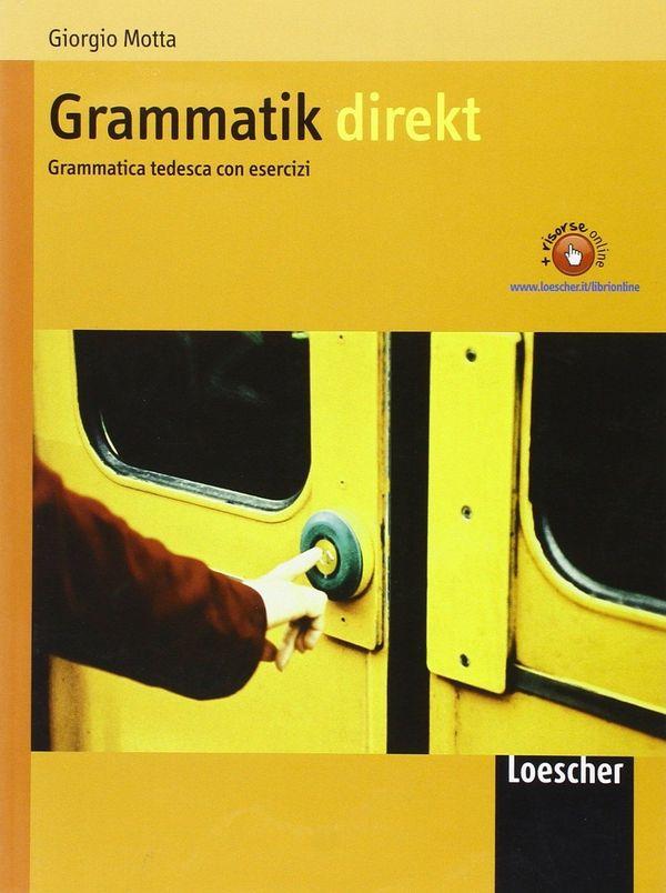 Grammatik direkt Mit U bungen