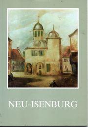Neu-Isenburg - Die Entwicklung der Hugenottenstadt