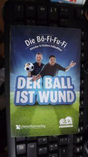Fußballbuch Der Ball ist wund