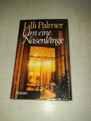 Um eine Nasenlänge - Lilli Palmer