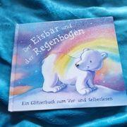 Der Eisbär und der Regenbogen
