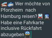 Fahrkarte Pforzheim-Hamburg und zurück
