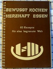 Kochbuch BEWUSST KOCHEN HERZHAFT ESSEN