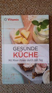Vitamix Buch - Gesunde Küche - NEU -