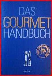 DAS GOURMET HANDBUCH Das Buch