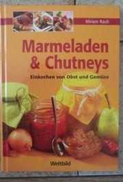 Marmeladen Churneys Einkochen von Obst