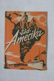 Südamerika wie es einmal war