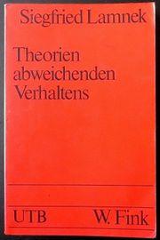 Theorien abweichenden Verhaltens - Siegfried Lamnek