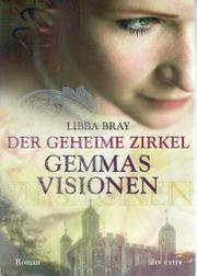 Der Geheime Zirkel I - Gemmas Visionen