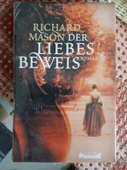 Richard Mason Der Liebesbeweis Roman