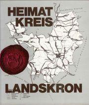 Heimatkreis Landskron im Schönhengstgau - Heimatbuch