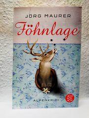 Jörg Maurer FÖHNLAGE Alpenkrimi Buch