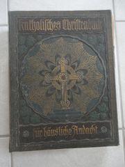 Katholisches Christenbuch für häusliche Andacht