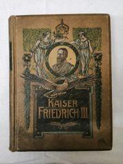 Kaiser Friedrich III Historisches Buch