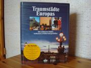 Bildband Buch - Traumstädte Europas neu