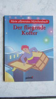 Mein allererstes Märchenbuch Der fliegende