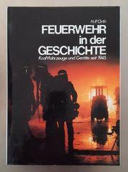 Feuerwehr in der Geschichte - Kraftfahrzeuge