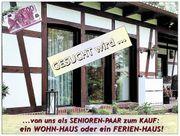 GESUCH WOHN- FERIEN -HAUS im