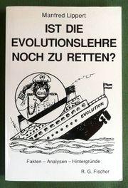 Manfred Lippert - ist die Evolutionslehre