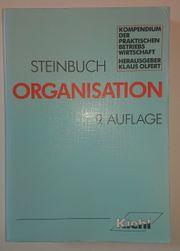 Organisation - Kompendium der praktischen Betriebswirtschaft