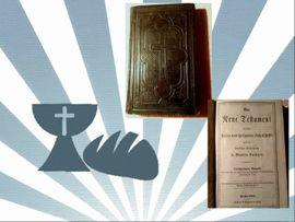 120 Jahre alt: Neues Testament, Ausgabe von 1900!