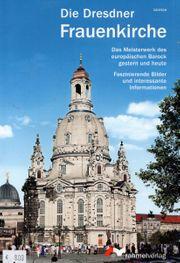 Die Dresdner Frauenkirche Deutsche Ausgabe