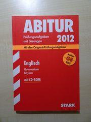 Abiturvorbereitung Englisch Bayern - Original-Prüfungsaufgaben