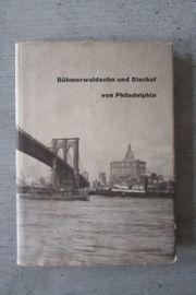 Böhmerwaldsohn und Bischof von Philadelphia