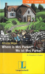 Lern-Krimi Where is Mrs Parker