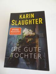 Karin Slaughter Die gute Tochter
